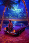 'Like Me' Film Review  SXSW 2017 Indie Debut of Robert Mockler - Exclusive Interview of the Visual Art in the Depicted World of Social Media